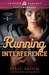 Running Interference by Elley Arden