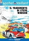 Michel Vaillant n. 21: Il Tradimento di Steve Warson