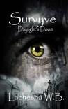 Survyve: Daylight's Doom