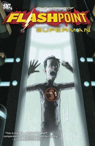 Flashpoint: The World of Flashpoint Featuring Superman