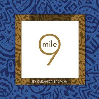Mile 9: The true story of a lifelong couch potato who one day made a decision that changed everything