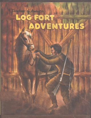 Image result for log fort adventures edith McCall