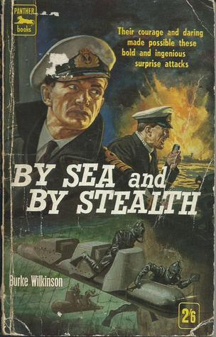By Sea and By Stealth