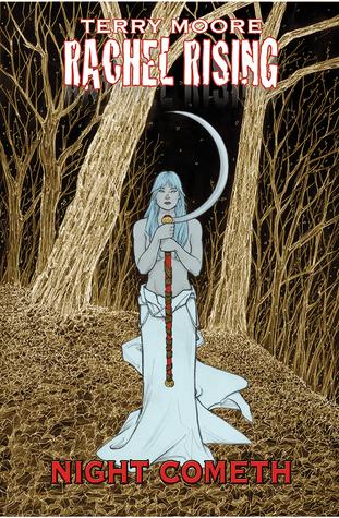 Rachel Rising, Volume 5: Night Cometh