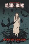 Rachel Rising, Volume 4: Winter Graves