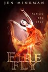 Firefly by Jen Minkman
