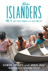 The Islanders, Vol. 1: Zoey Fools Around / Jake Finds Out (Making Out, #1-2)