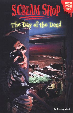 The Day of the Dead (Scream Shop Pick Your Path, #6)