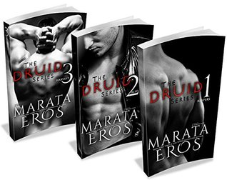 The Druid Series Volumes 1-3 Reapers / Bled / Harvest (The Druid Series, #1-3) by Marata Eros