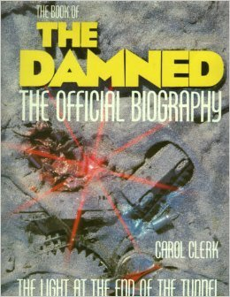 The Book Of The Damned: The Official Biography- The Light At The End Of The Tunnel