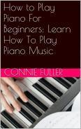 How to Play Piano For Beginners: Learn How To Play Piano Music