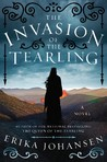 The Invasion of the Tearling (The Queen of the Tearling, #2)