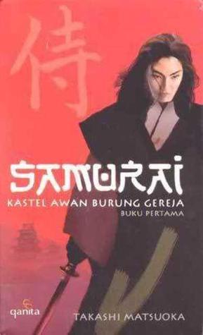 Kastel Awan Burung Gereja (Samurai, #1)