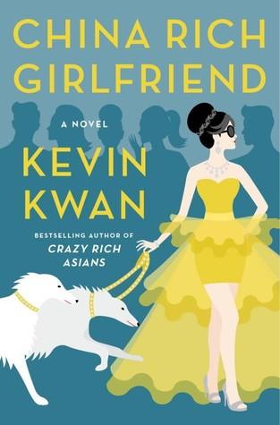China Rich Girlfriend by Kevin Kwan