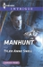Manhunt by Tyler Anne Snell