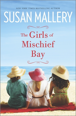 6d14c8cca6dd20 The Girls of Mischief Bay (Mischief Bay,  1) by Susan Mallery