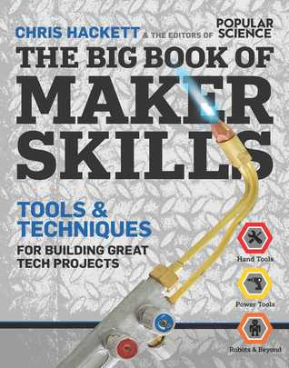 Build a Better Future: 333 DIY Skills for the Next Generation of Makers