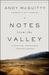 Notes from the Valley: A Spiritual Travelogue through Cancer