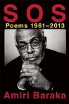 S O S: Poems, 1961-2013