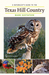 A Naturalist's Guide to the Texas Hill Country by Mark Gustafson