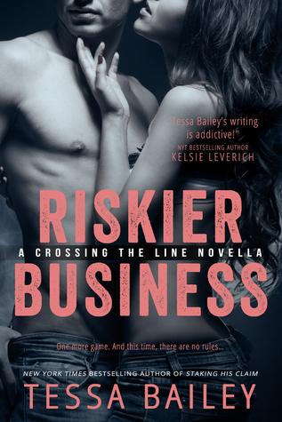 Riskier Business (Crossing the Line, #0.5)