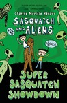 Super Sasquatch Showdown: Sasquatch and Aliens