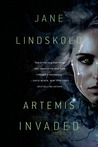 Artemis Invaded (Artemis Awakening, #2)