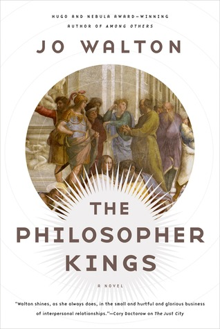 The Philosopher Kings (Thessaly, #2)
