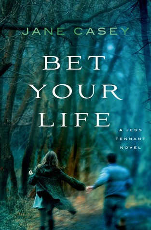 Bet Your Life (Jess Tennant, #2)