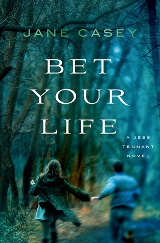 Bet Your Life (Jess Tennant, #2)