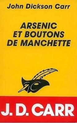 Arsenic et boutons de manchettes (Sir Henry Merrivale, #5)