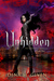 Unhidden (The Gatekeeper Chronicles, #1)