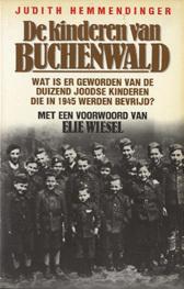 De kinderen van Buchenwald. Wat is er geworden van de duizend Joodse kinderen die in 1945 werden bevrijd?
