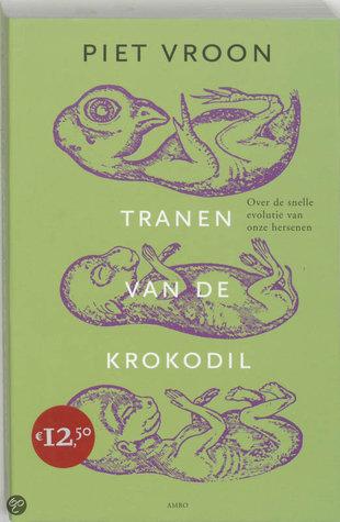 Tranen van de krokodil: over de snelle evolutie van onze hersenen