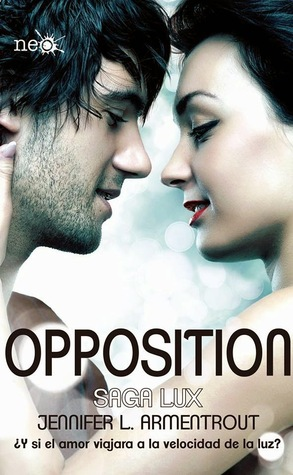 Opposition (Saga LUX, #5) por Jennifer L. Armentrout, Mike Lightwood