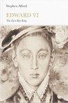 Edward VI: The Last Boy King (Penguin Monarchs)