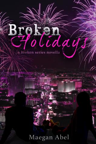 Broken Holidays (Broken, #2.5)