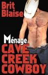 Cave Creek Cowboy Menage (Cave Creek Cowboy, #7)