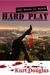 Hard Play by Kurt Douglas