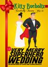 A Very Merry Superhero Wedding (Adventures of Lewis and Clarke, #2)