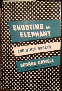 orwell shooting an elephant analysis paper essay