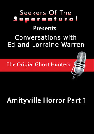 Amityville Horror Part 1: Ed and Lorraine Warren: Amityville Horror Part 1