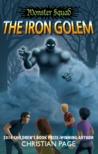 Monster Squad: The Iron Golem