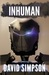 Inhuman (Post-Human, #5)
