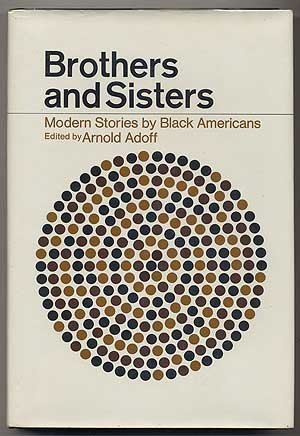 Brothers and Sisters: Modern Stories by Black Americans