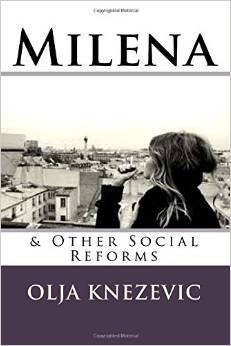 Milena: & Other Social Reforms