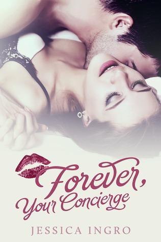 Forever Your Concierge (Concierge, #2)