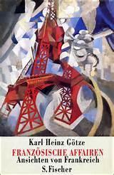 Französische Affairen - Ansichten von Frankreich