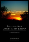 Scriptures Of Christianity & Islam: A Basic Comparison