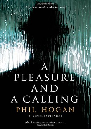 Book Review: Phil Hogan's A Pleasure and a Calling